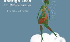 """Rodrigo Leão presenta """"Friend of a friend"""", con Michelle Gurevich"""