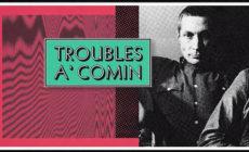 "Los Rolling Stones presentan la inédita ""Troubles a' comin"""