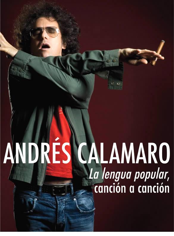 Andrés CalamaroLa lengua popular, canción a canción