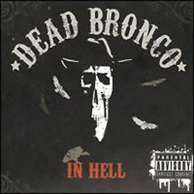 dead-bronco-in-hell-03-07-13