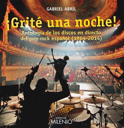 gabriel-abril-grite-una noche-09-02-15