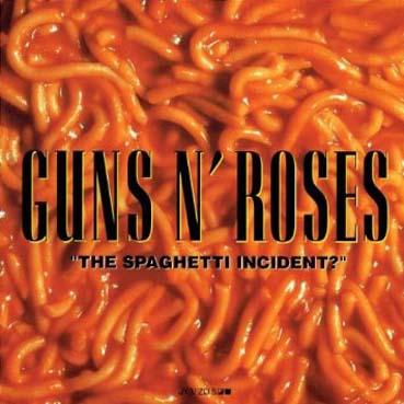 """Operación rescate: """"The spaghetti incident?"""", de Guns N' Roses"""