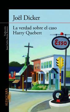 """Libros: """"La verdad sobre el caso Harry Quebert"""", de Joël Dicker"""