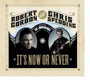 Nuevo disco de Robert Gordon y Chris Spedding
