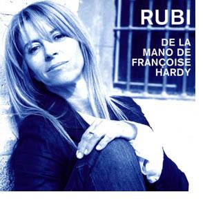 Tras 20 años de silencio, Rubi regresa con canciones de Françoise Hardy